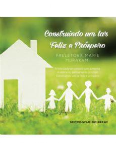 CD - Construindo um lar feliz e próspero
