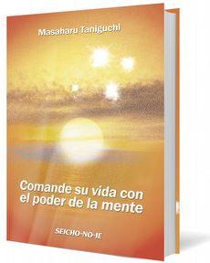 Comande su Vida con el Poder de la Mente - Espanhol