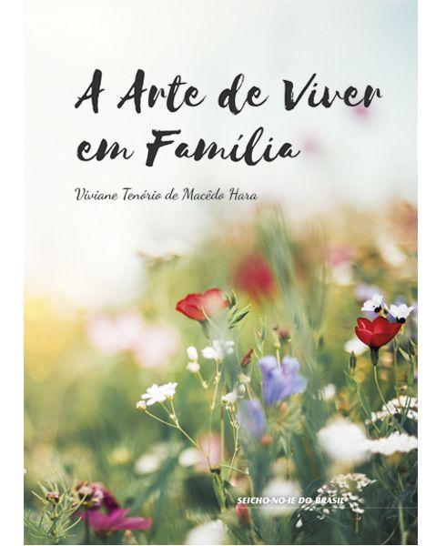 A Arte de Viver em familia