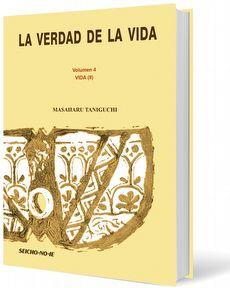 La Verdad de la Vida Vol. 4 - Vida (III) - Espanhol