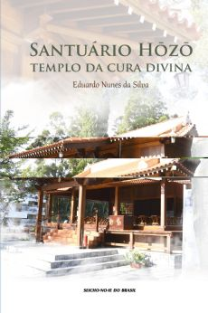 SANTUÁRIO HOZO Templo da Cura Divina