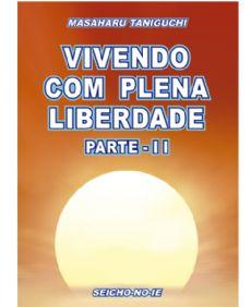 Vivendo com Plena Liberdade - vol. 2