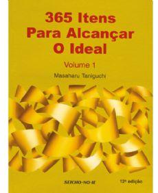 365 Itens para Alcançar o Ideal Vol.1