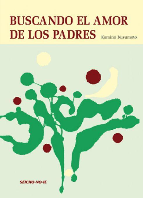 Buscando el Amor de Los Padres - Espanhol