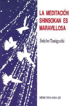La Meditación Shinsokan es maravillosa - Espanhol