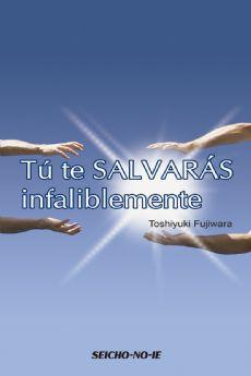 Tu te Salvarás Infaliblemente - Espanhol
