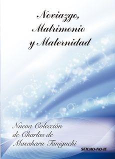 Noviaazgo, Matrimonio y Maternidad - Espanhol