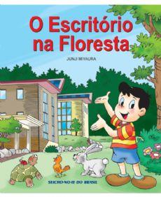 O Escritório na Floresta