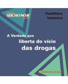 CD A Verdade que Liberta do Vício das drogas