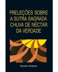 Preleções Sobre a Sutra Sagrada Chuva de Néctar da Verdade
