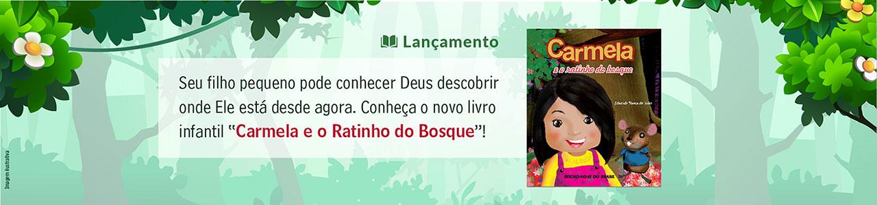 Livro Carmela e o Ratinho do Bosque