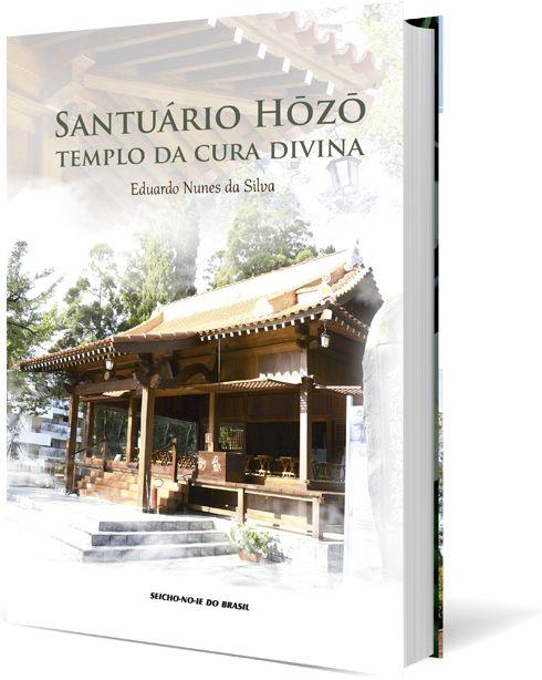 Santuário Hozo - Templo da Cura Divina