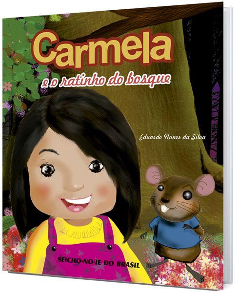 Carmela e o ratinho do bosque