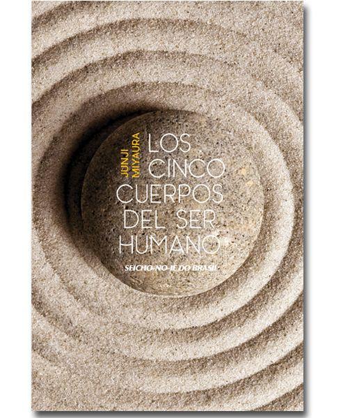 Los Cinco Cuerpos del Ser Humano - Espanhol