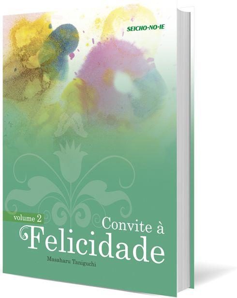 Convite à Felicidade Vol.2