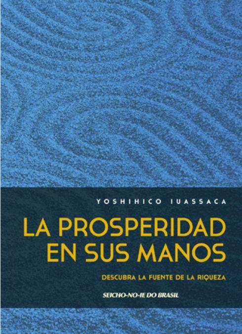 La Prosperidad en sus Manos - Espanhol