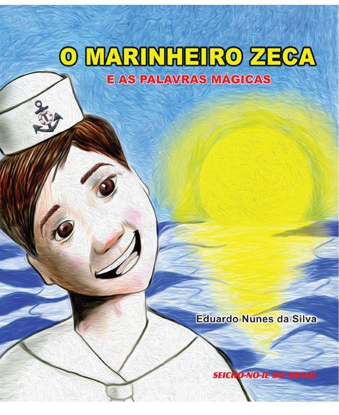 O Marinheiro Zeca e as Palavras mágicas