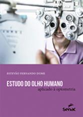 Estudo do olho humano aplicado à optometria  - 6.a EDIÇÃO