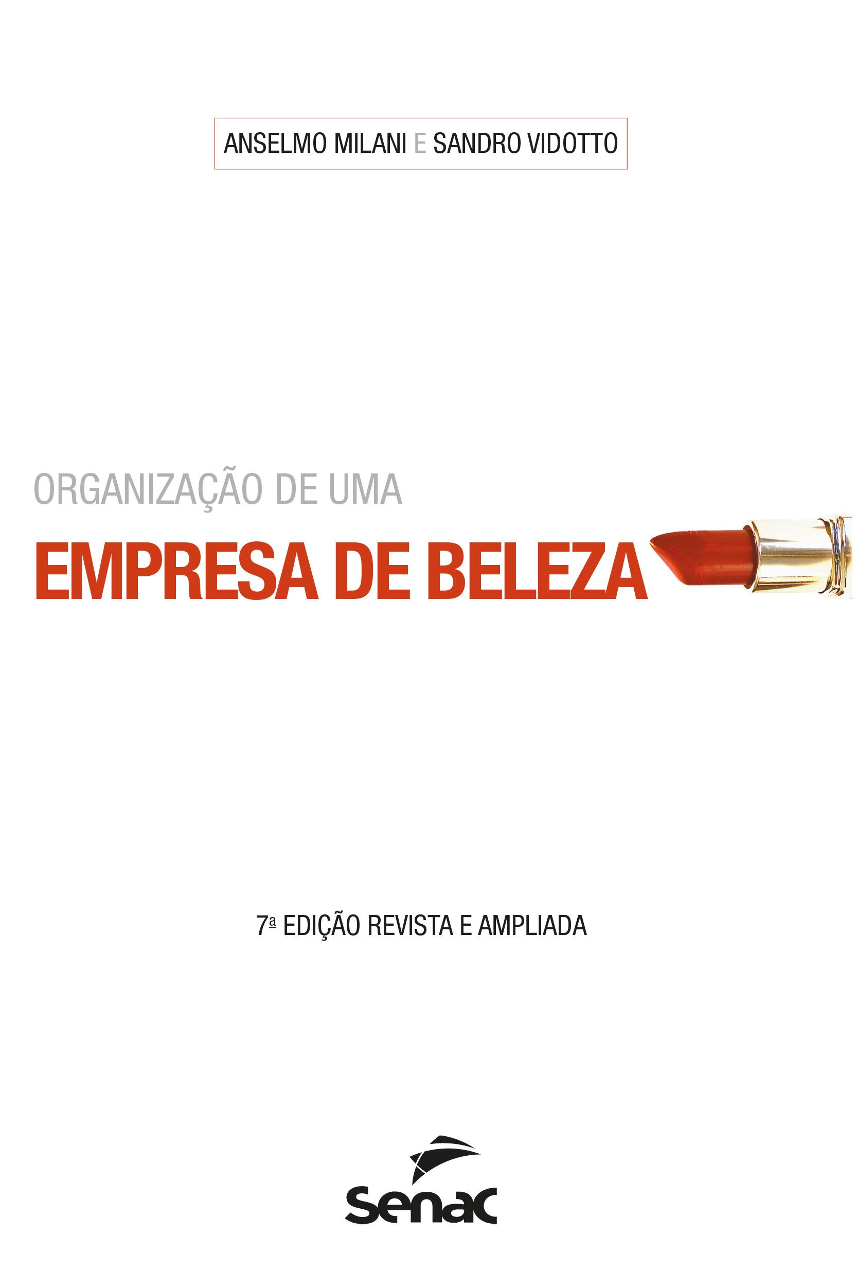 Organização de uma empresa de beleza  - 7.a EDIÇÃO