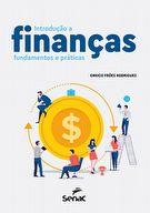 Introdução a finanças: fundamentos e práticas - 1ª ed.
