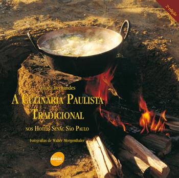 A culinária paulista tradicional nos hotéis Senac São Paulo - 2ª ed.