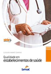 Qualidade em estabelecimentos de saúde - 3.a EDIÇÃO