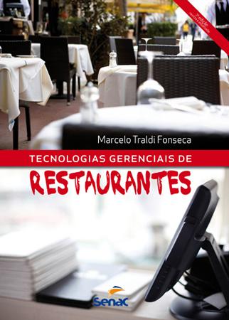 Tecnologias gerenciais de restaurantes - 7ª ed.