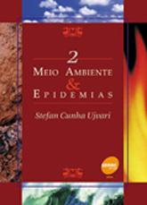 Meio ambiente & epidemias - 2ª ed.