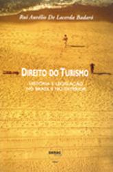 Direito do turismo: história e legislação no Brasil e no exterior - 2ª ed.