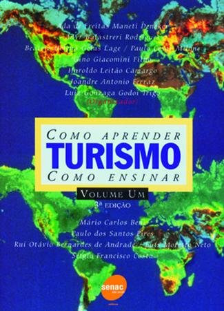 Turismo: como aprender, como ensinar (volume 1) - 5.a EDIÇÃO