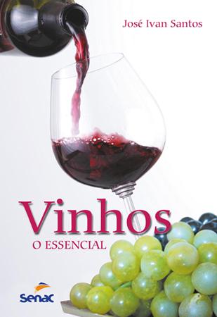 Vinhos: o essencial - 9ª ed.