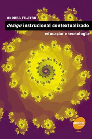 Design instrucional contextualizado: educação e tecnologia - 3.a EDIÇÃO