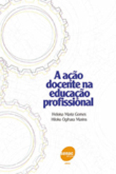 A ação docente na educação profissional - 2.a EDIÇÃO