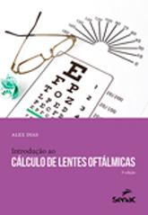 Introdução ao cálculo de lentes oftálmicas - 3ª ed.