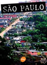 São Paulo:  segregação, pobreza e desigualdades sociais - 1ª ed.