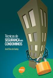 Técnicas de segurança em condomínios - 5.a EDIÇÃO