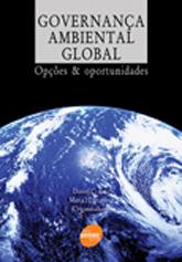 Governança ambiental global: opções e oportunidades - 1ª ed.