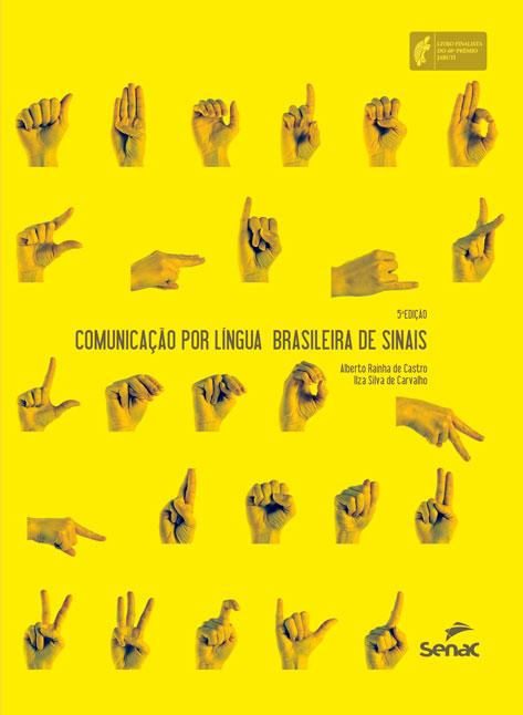 Comunicação por Língua Brasileira de Sinais - 5ª ed.