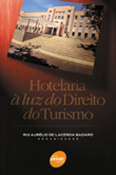 Hotelaria à luz do direito do turismo - 1ª ed.