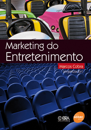Marketing do entretenimento  - 1ª ed.
