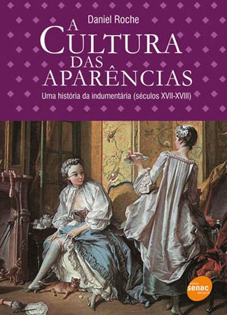 A cultura das aparências - 1ª ed.