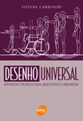 Desenho universal: métodos e técnicas para arquitetos e urbanistas - 4.a EDIÇÃO