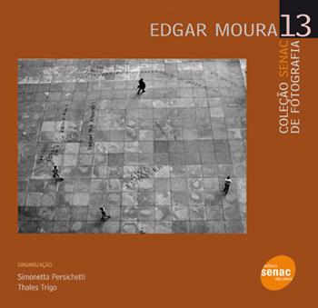 Edgar Moura  - 1ª ed.