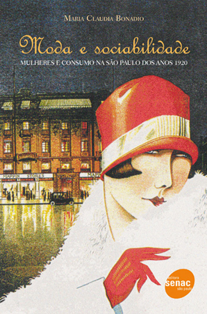 Moda e sociabilidade - 1ª ed.