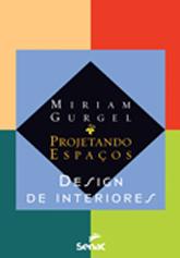 Projetando espaços: design de interiores  - 6.a EDIÇÃO