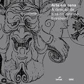 Arte em cena: a direção de arte no cinema brasileiro - 1.a EDIÇÃO