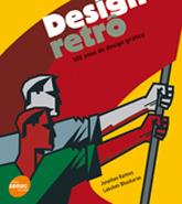 Design retrô: 100 anos de design gráfico - 1ª ed.