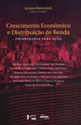 Crescimento econômico e distribuição de renda - 1ª ed.