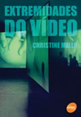 Extremidades do vídeo  - 1.a EDIÇÃO