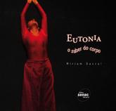 Eutonia: o saber do corpo  - 1ª ed.